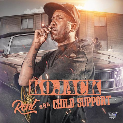 Rent & Child Support van Kojack
