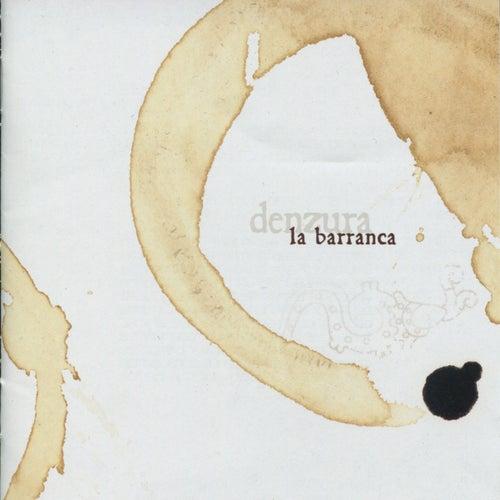 Denzura de La Barranca