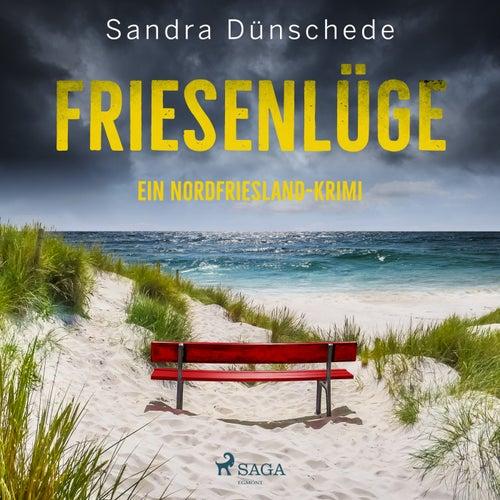Friesenlüge - Ein Nordfriesland Krimi von Sandra Dünschede