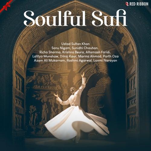 Soulful Sufi by Laxmi Narayan