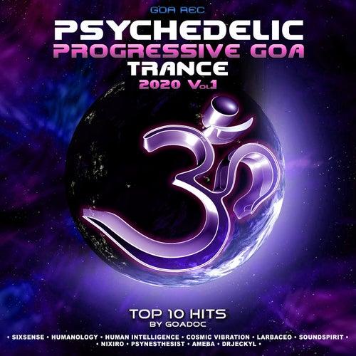 Psychedelic Progressive Goa Trance: 2020 Top 10 Hits by GoaDoc, Vol. 1 de Goa Doc