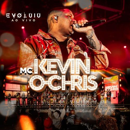 Evoluiu (ao Vivo) de Mc Kevin o Chris