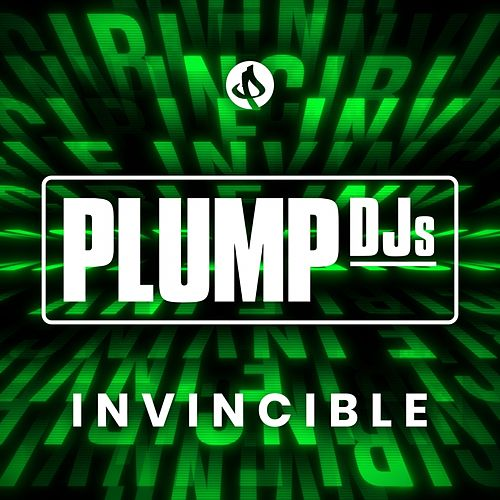 Invincible by Plump DJs