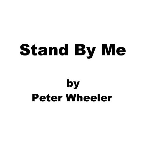 Stand by Me de Peter Wheeler