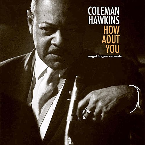 How About You de Coleman Hawkins