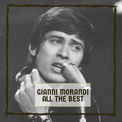 All The Best de Gianni Morandi