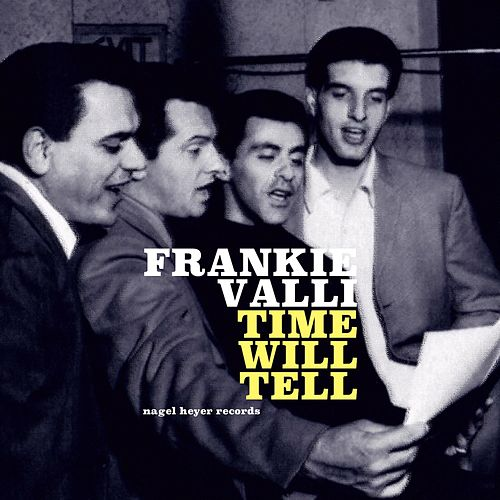 Time Will Tell von Frankie Valli