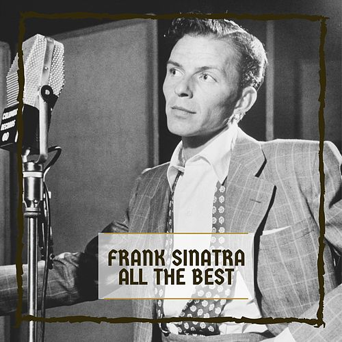 All The Best by Frank Sinatra