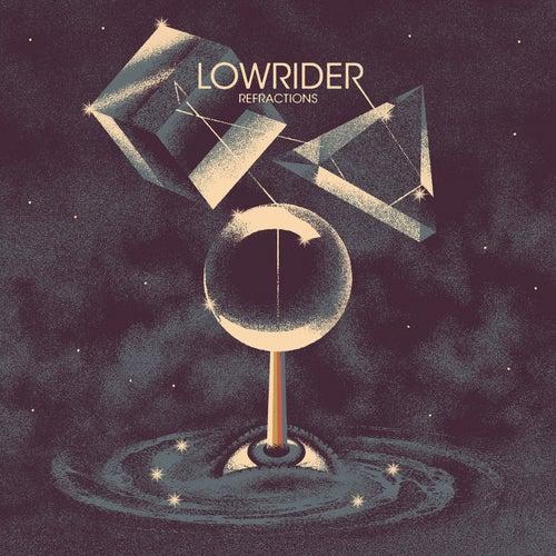Refractions de Lowrider