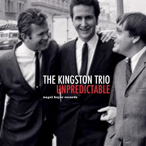 Unpredictable de The Kingston Trio