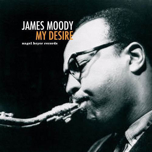 My Desire van James Moody