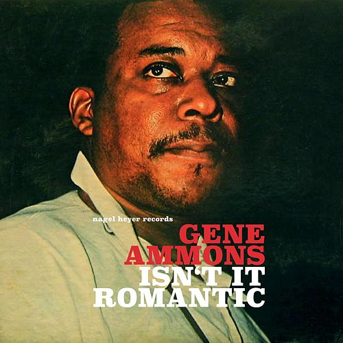 Isn't It Romantic - Ballads Only! by Gene Ammons