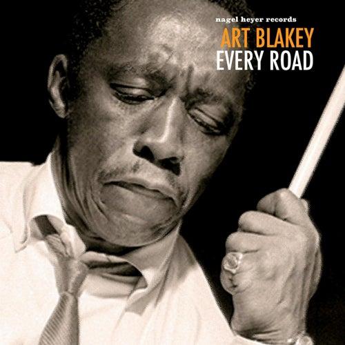 Every Road von Art Blakey