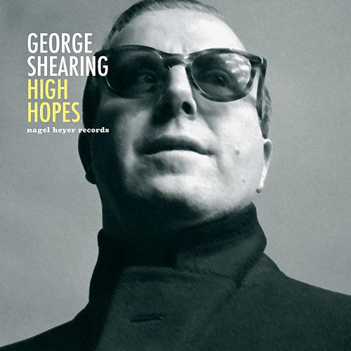 High Hopes de George Shearing