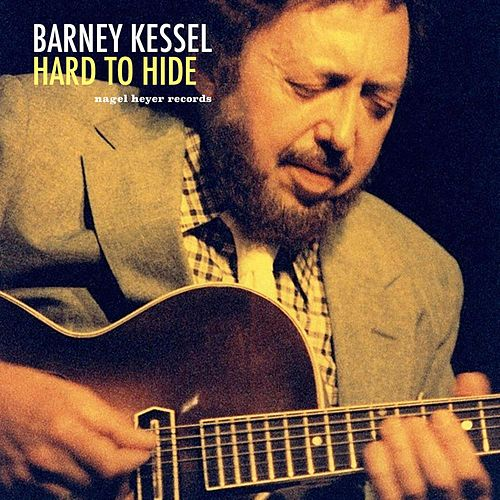 Hard to Hide von Barney Kessel