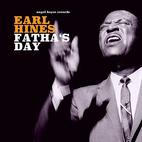 Fatha's Day de Earl Hines