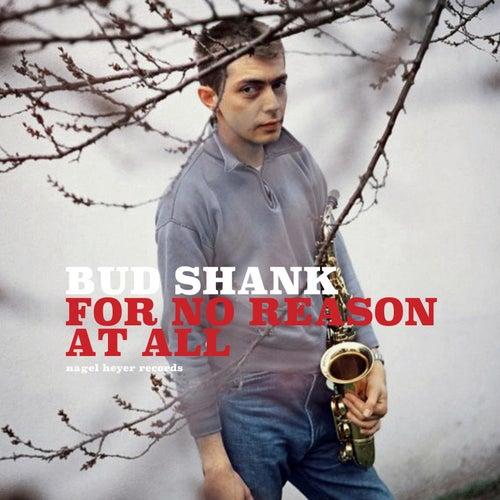 For No Reason at All de Bud Shank