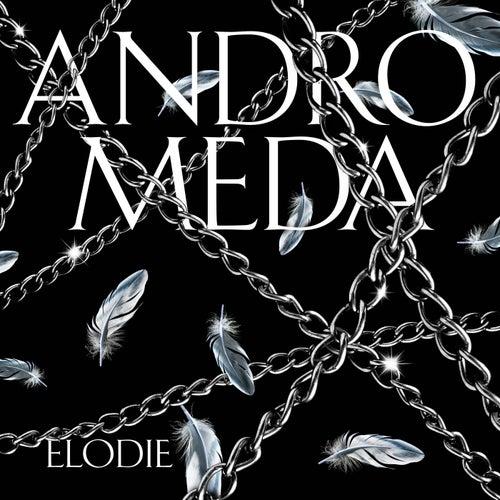 Andromeda di Elodie