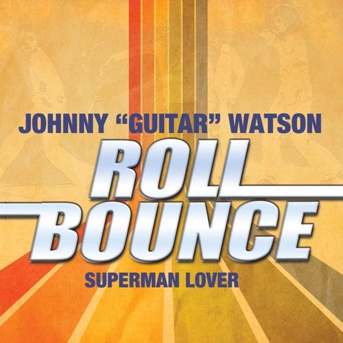 Superman Lover de Johnny 'Guitar' Watson