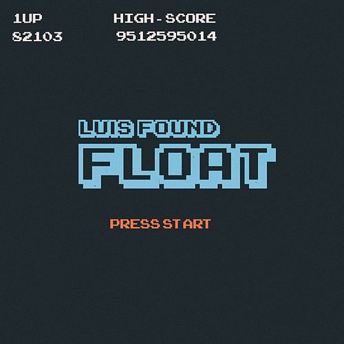 Float (Remix) van Luis Found