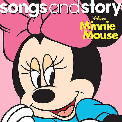 Songs and Story: Minnie Mouse de Various Artists