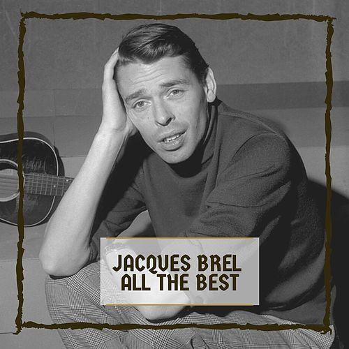 All The Best by Jacques Brel