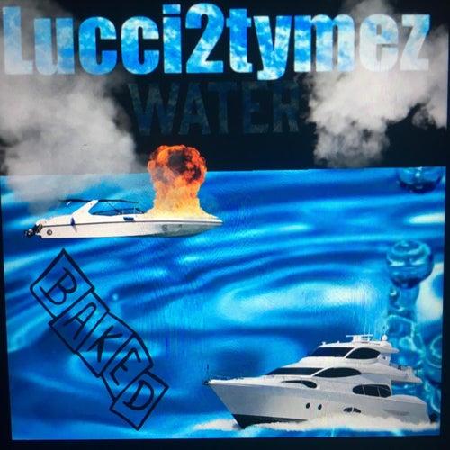 Water von Lucci2tymez
