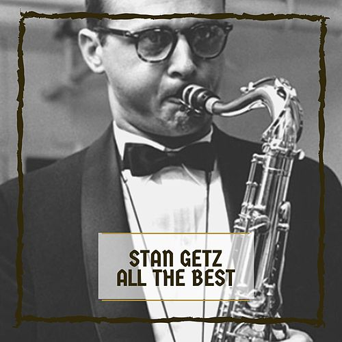 All The Best von Stan Getz