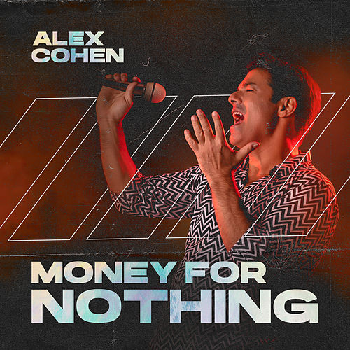 Money for Nothing (Live) de Alex Cohen