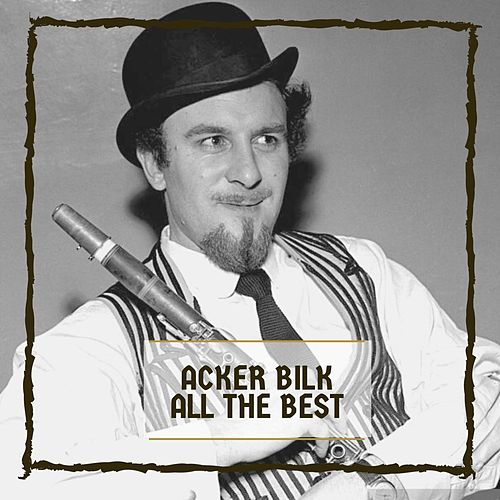All The Best von Acker Bilk