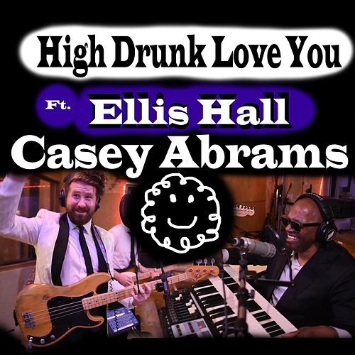 High Drunk Love You de Casey Abrams