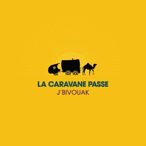 J'Bivouak de La Caravane Passe