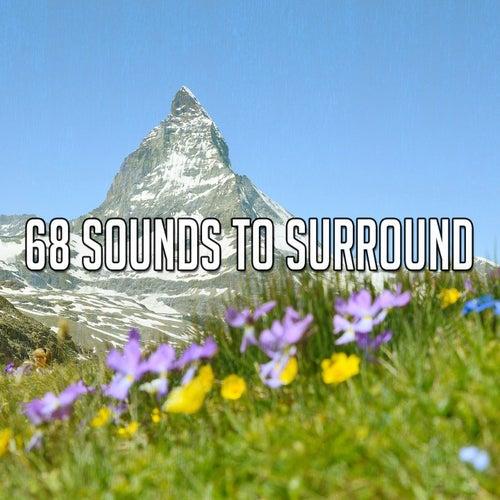68 Sounds to Surround de Musica Relajante