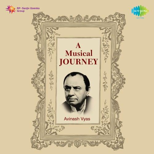 A Musical Journey Avinash Vyas by Asha Bhosle