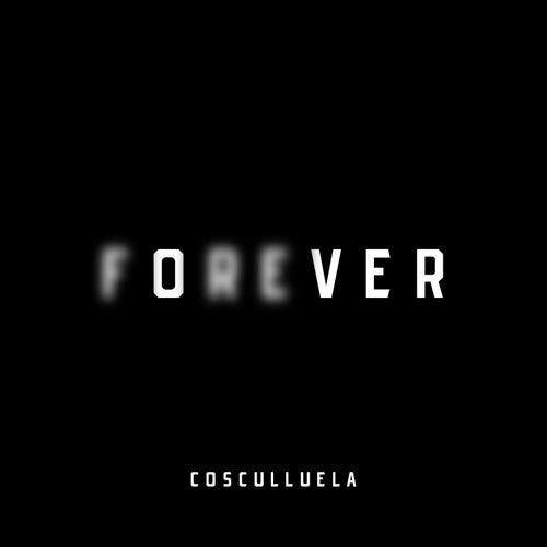Forever de Cosculluela
