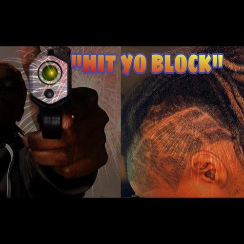 Hit Yo Block de T'Baby