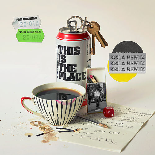 This is the Place (KØLA Remix) di Tom Grennan