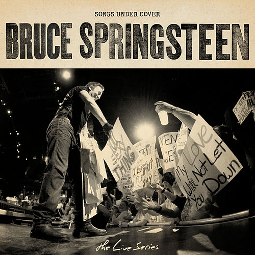 The Live Series: Songs Under Cover de Bruce Springsteen