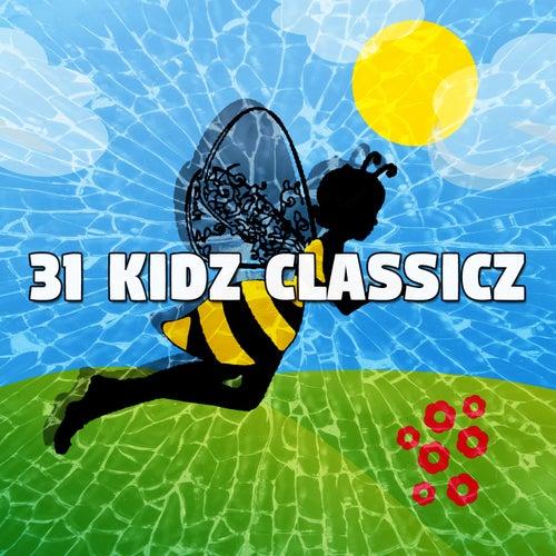 31 Kidz Classicz de Canciones Para Niños