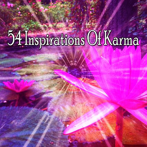 54 Inspirations of Karma by Lullabies for Deep Meditation