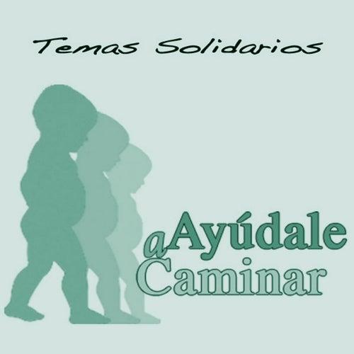 Temas solidarios. Ayúdale a caminar de Juan Manuel