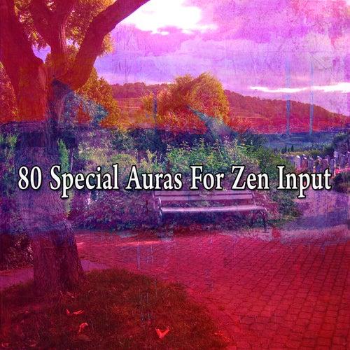 80 Special Auras for Zen Input de Meditación Música Ambiente