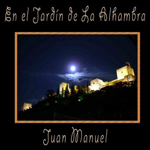 En el jardín de La Alhambra de Juan Manuel
