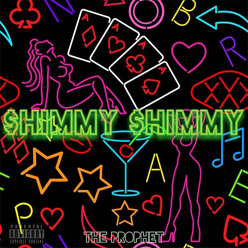 Shimmy Shimmy by The Prophet