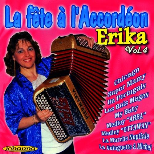 La Fête A L'accordéon Vol. 4 de Erika