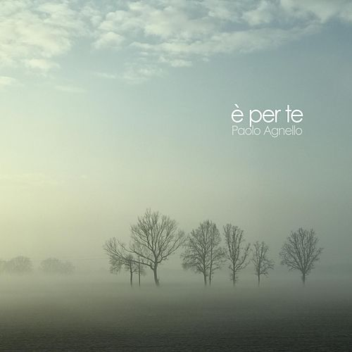 E' per te by Paolo Agnello