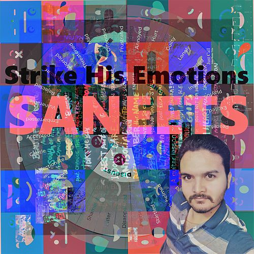 Strike His Emotions by Saneet S More