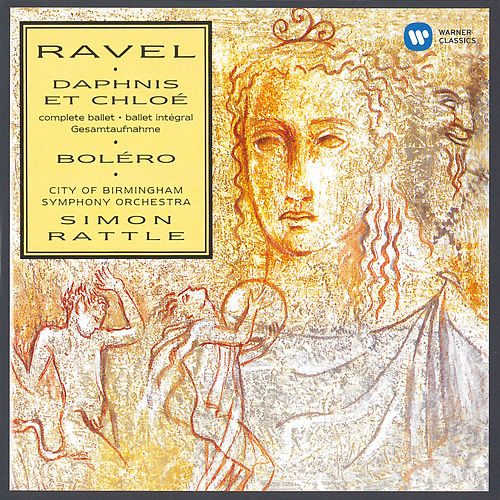 Ravel: Daphnis et Chloé & Boléro by Sir Simon Rattle