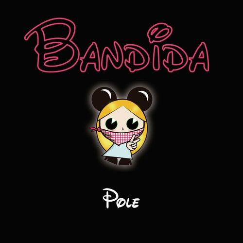 Bandida de Pole