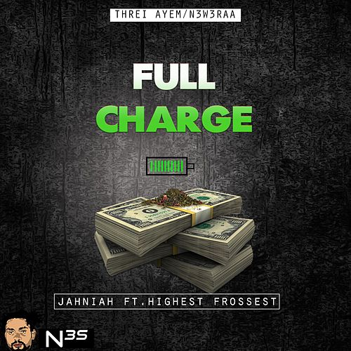 Full Charge by Jahniah